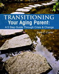 Transition Aging Parents book by Dale Carter